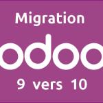 Migration Odoo9 vers Odoo10